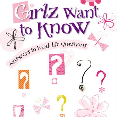 Girlz Want to Know