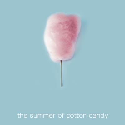 The Summer of Cotton Candy
