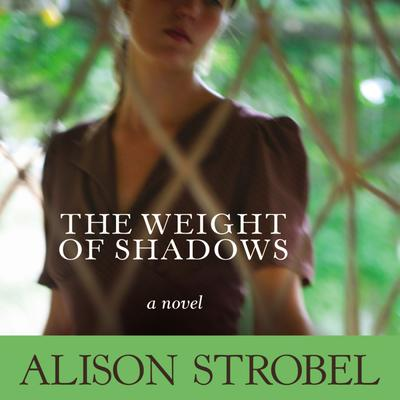 Weight of Shadows