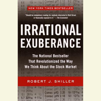 Irrational Exuberance - Abridged