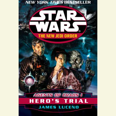 Star Wars: The New Jedi Order: Agents of Chaos I: Hero's Trial - Abridged
