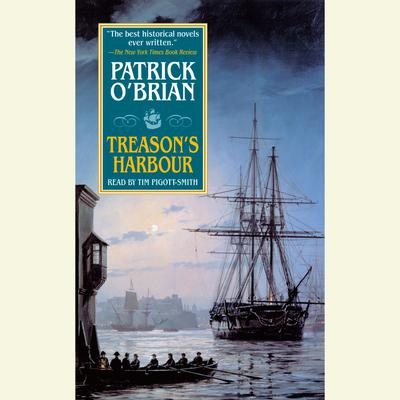 Treason's Harbour - Abridged