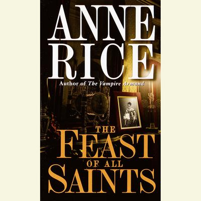 The Feast of All Saints - Abridged