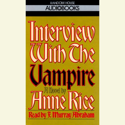 Interview with the Vampire - Abridged