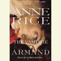 The Vampire Armand - Abridged