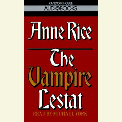 The Vampire Lestat - Abridged