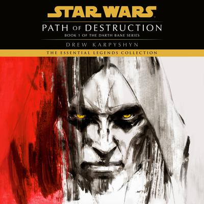 Path of Destruction: Star Wars Legends (Darth Bane)