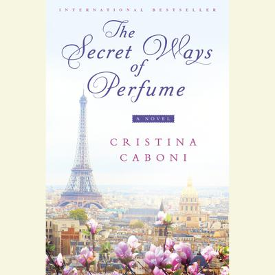 The Secret Ways of Perfume