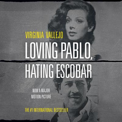 Loving Pablo, Hating Escobar