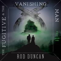 The Fugitive and the Vanishing Man