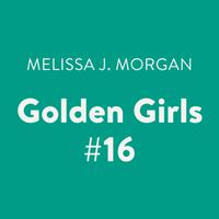 Golden Girls #16