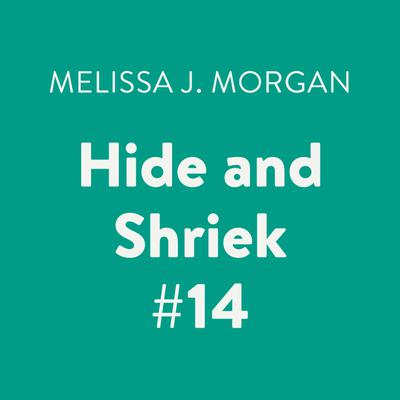 Hide and Shriek #14