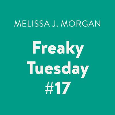 Freaky Tuesday #17