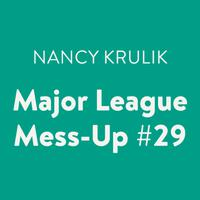 Major League Mess-Up #29