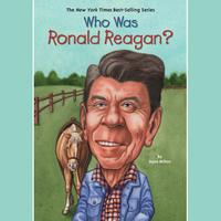 Who Was Ronald Reagan?