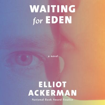 Waiting for Eden