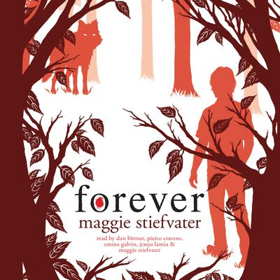 Forever: Book 3 of the Wolves of Mercy Falls
