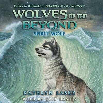 Wolves of the Beyond, Book #5: Spirit Wolf
