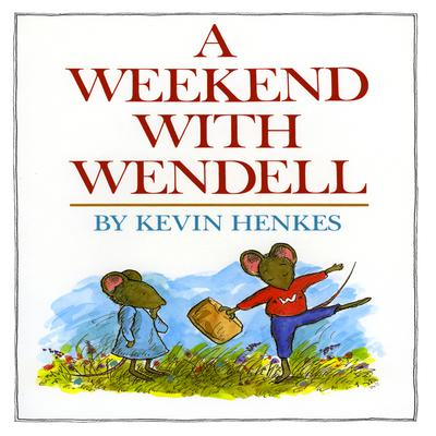 A Weekend With Wendell