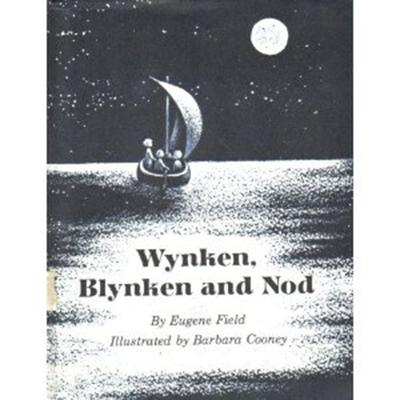 Wynken, Blynken and Nod