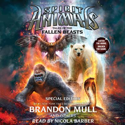 Spirit Animals: Special Edition #3: Tales of the Fallen Beasts