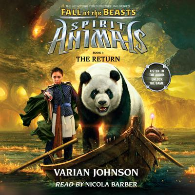 Spirit Animals: Fall of the Beasts, Book #3: The Return