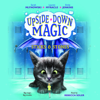 Upside-Down Magic #2: Sticks & Stones