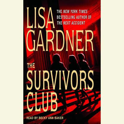 The Survivors Club: A Thriller - Abridged