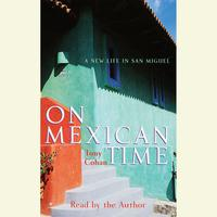 On Mexican Time - Abridged