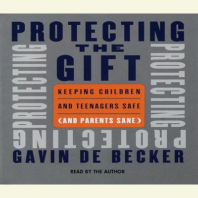 Protecting the Gift - Abridged