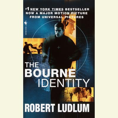 The Bourne Identity (Jason Bourne Book #1) - Abridged