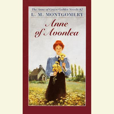 Anne of Avonlea - Abridged