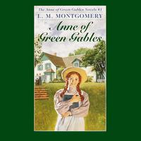 Anne of Green Gables - Abridged