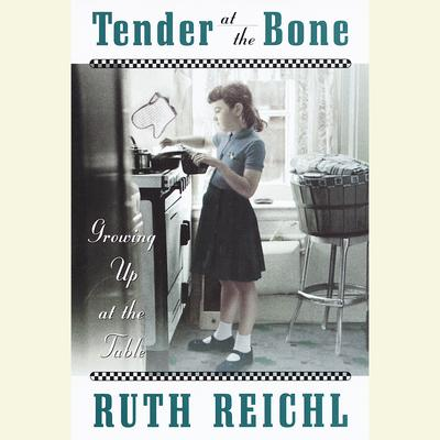 Tender at the Bone - Abridged