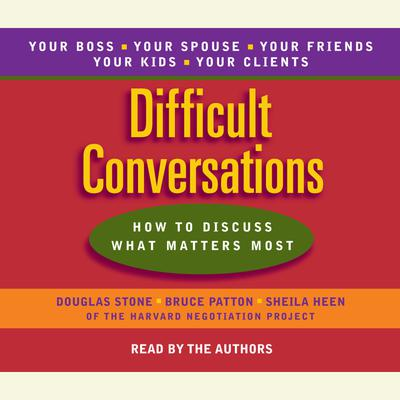 Difficult Conversations - Abridged