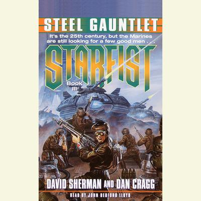 Starfist: Steel Gauntlet - Abridged