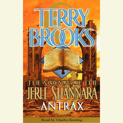 The Voyage of the Jerle Shannara: Antrax - Abridged