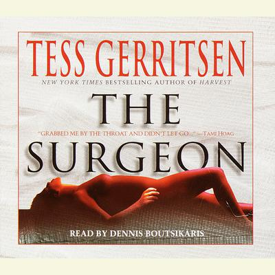 The Surgeon: A Rizzoli & Isles Novel - Abridged