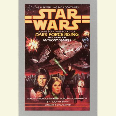 Dark Force Rising: Star Wars (The Thrawn Trilogy) - Abridged