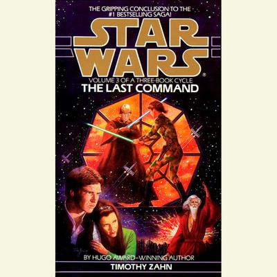Star Wars: The Thrawn Trilogy: The Last Command - Abridged