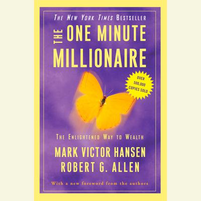 The One Minute Millionaire - Abridged