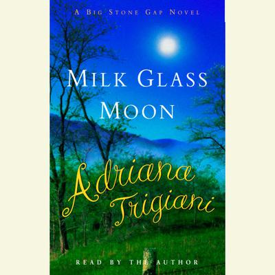 Milk Glass Moon - Abridged