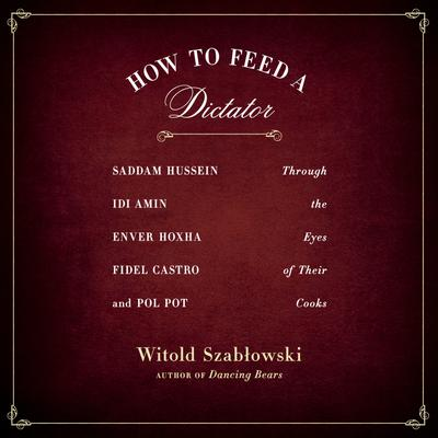 How to Feed a Dictator