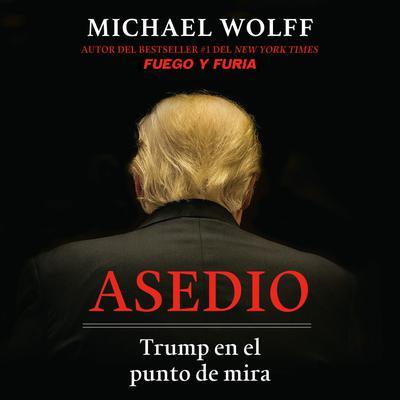 Asedio: Trump en el punto de mira / Siege: Trump Under Fire