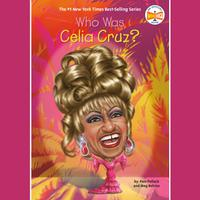 Who Was Celia Cruz?