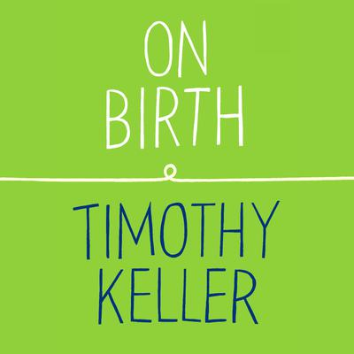 On Birth