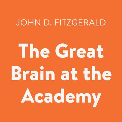 The Great Brain at the Academy