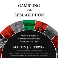 Gambling with Armageddon
