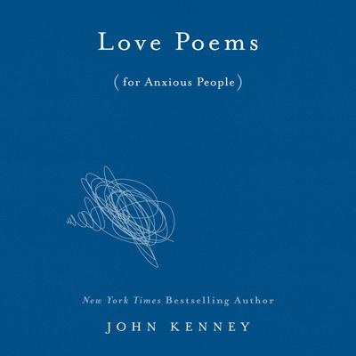 Love Poems for Anxious People