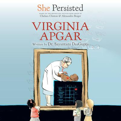 She Persisted: Virginia Apgar